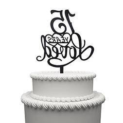 15 Years Loved Cake Topper for 15 Years Birthday Or 15TH Wed