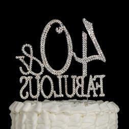 40 & Fabulous Silver Rhinestone Cake Topper 40th Birthday Pa