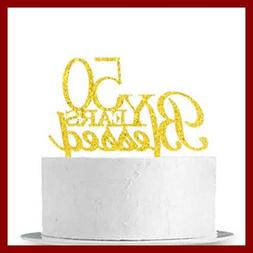 50 Years Blessed Cake Topper 50Th Birthday Wedding Anniversa