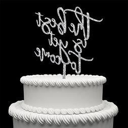 The Best Is Yet To Come Acrylic Cake Topper For Love Wedding