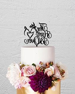 The Hunt Is Over Cake Topper Custom Rustic