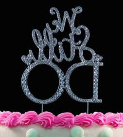 Anniversary Cake Toppers We Still Do Bling Silver Party Deco