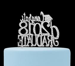 Congrats 2018 Graduate Cake Topper-Graduation/Grad Party Dec