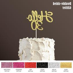 Hello 30 <font><b>Cake</b></font> Topper,30th Birthday Party