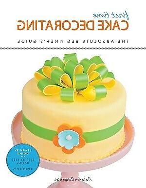 First Time Cake Decorating: The Absolute Beginner's Guide -