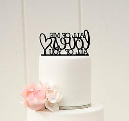 All Of Me Loves All Of You Cake Topper, Wedding Cake Decora
