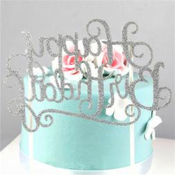 Gold Silver Happy Birthday Cake Topper Wedding Party Supplie
