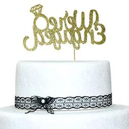 We're Engaged with Diamond Ring Cake Topper Gold Glitter for